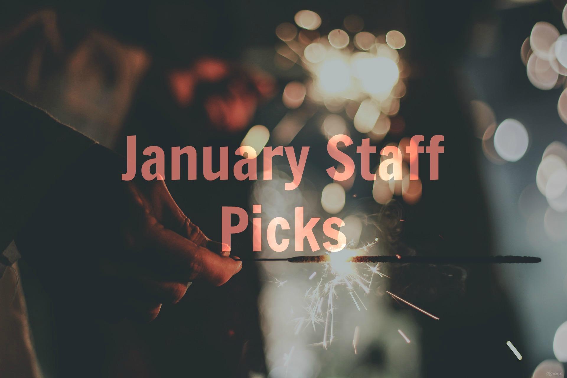 Photo of January Staff Picks