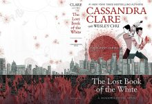 Photo of The End of Cassandra Clare's Cash Cow: Reviewing The Lost Book of the White